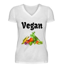 Vegan, Gesund, Gemüse T-Shirt Vegan, Mens Tops, Women, Fashion, Sassy Sayings, Healthy, Textiles, Clothing, Moda