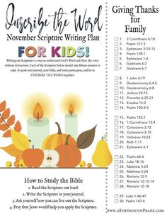 The Inscribe the Word Scripture Writing Plan for November 2018 is here. This month we are studying the Scriptures as they pertain to the Family and Giving Thanks. Family Bible Study, Bible Study Plans, Bible Plan, Bible Study For Kids, Bible Lessons For Kids, Kids Bible, Scripture Reading, Scripture Study, Bible Scriptures