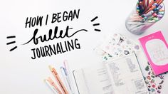 Bullet Journaling for Beginners -WITH WENDY