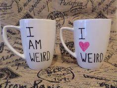 I am weird and I love weird matching coffee mugs - Couples funny custom tea cups
