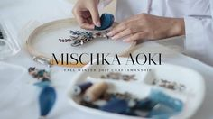 MISCHKA AOKI Craftsmanship - The Making of The Fall Winter 2017 Couture ...