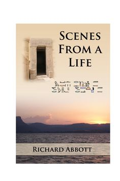 Scenes from a Life Sample  Scenes From a Life opens in Egypt, where we are introduced to Makty-Rasut, a scribe working on the tomb decorations of a senior priest.  This is a free sample download of the full novel.  What journey would you make to encounter the meaning of a dream?  Makty-Rasut is a scribe in New Kingdom Egypt, fashioning tombs for the elite. He lives a comfortable but restless life, moving every few years further upstream along the river Nile. He is content to exercise his…