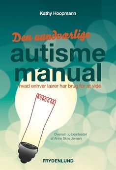 Billedresultat for den uundværlige autismemanual Aspergers Autism, Helping Children, Special Needs Kids, Learn To Read, Activities For Kids, Manual, Preschool, Parenting, Classroom