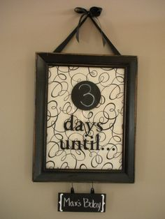 cute idea for baby countdown!!!