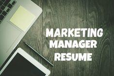 Sample Marketing Manager Resume