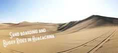 Sand boarding and buggy rides in Huacachina, Peru – madelinestraveling Huacachina Peru, Rest Of The World, Continents, Adventure Travel, Boards, Explore, City, Blog, Planks