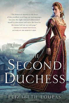 """The Second Duchess by Elizabeth Loupas. Excellent historical fiction and it has a mystery built in! """"In a city-state known for magnificence, Alfonso d'Este, duke of Ferrara, takes a new bride. Half of Europe is certain he murdered his first wife, Lucrezia I Love Books, Good Books, Books To Read, My Books, Free Books, Historical Fiction Books, Historical Romance, Fiction Novels, Only Play"""