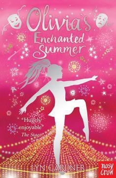 JUNE Olivia's Enchanted Summer, by Lyn Gardner