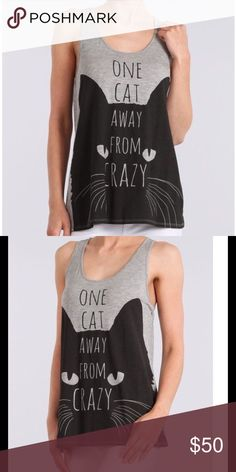 "SALE‼️""ONE CAT AWAY FROM CRAZY"" TANK/PRICE FIRM SALE‼️PRICE FIRM❕❗""ONE CAT AWAY FROM CRAZY"" TANK TOP!Gray & Black tank top, size medium. 95% rayon, 5% spandex.MEASUREMENTS: Armpit to armpit across about 17"", the bottom of the shirt measures across  about 21 1/2"". From the top of the shirt to the bottom measures about 27"". These were very hard to find!!  I'm still waiting on larger sizes through my vendor. Extremely soft material ☁️PRICE FIRM B  Tops Tank Tops"
