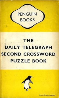 EXTRA The Daily Telegraph Second Crossword Puzzle Book, only one and sixpence! Penguin Books, Crossword Puzzle Books, The Daily Telegraph, Retro Flowers, Book Cover Design, Book Publishing, Penguins, Fiction, Reading
