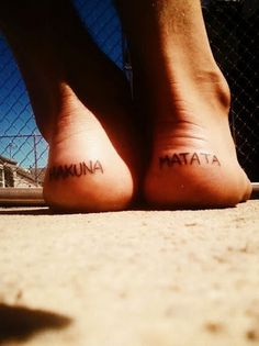 The Hakuna Matata foot tattoo.