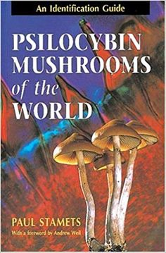 eBook Collection Psilocybin Mushrooms of the World, An Identification Guide, Author : Paul Stamets and Andrew Weil M. Psilocybin Mushroom, Good Books, Books To Read, Free Books, Mushroom Identification, Growing Mushrooms, Thing 1, Field Guide, Medicinal Plants
