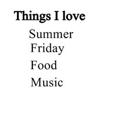 Happy Friday! Name one thing you would add to this list-answer below!