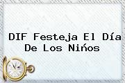 http://tecnoautos.com/wp-content/uploads/imagenes/tendencias/thumbs/dif-festeja-el-dia-de-los-ninos.jpg Niños. DIF festeja el Día de los Niños, Enlaces, Imágenes, Videos y Tweets - http://tecnoautos.com/actualidad/ninos-dif-festeja-el-dia-de-los-ninos/