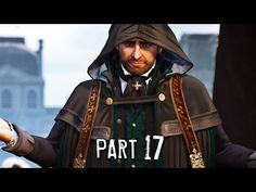 Assassin's Creed Unity Walkthrough Gameplay Part 17 includes Sequence 10 Mission The Execution of the Single Player Story for Xbox One and PC. Assassins Creed Unity, Single Player, Assassin's Creed, Video Games, Rain Jacket, Movies, Watch, Videogames, Clock