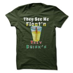 They See Me Floatin, They Drinkin