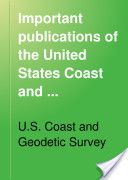 """""""Important Publications of the U.S. Coast and Geodetic Survey Appearing Since January 1, 1914"""" - USCGS, 1919, 6"""