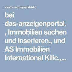 bei das-anzeigenportal., Immobilien suchen und Inserieren., und AS Immobilien International Kilic., http://www.das-anzeigenportal.de