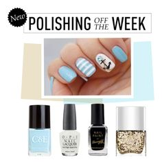 """""""Polishing Off the Week"""" by polyvore-editorial ❤ liked on Polyvore featuring beauty, Crabtree & Evelyn, OPI, Barry M, Nails Inc., nailpolish, polishingofftheweek and newnownails"""