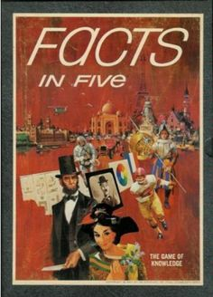 Facts in Five The Game of Knowledge 1967 by 3M Company, http://www.amazon.com/dp/B0012ZA12O/ref=cm_sw_r_pi_dp_t1TXrb04JSJK0