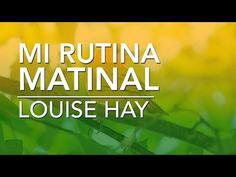 Afirmaciones positivas de Louise Hay | por Dennise CB - YouTube