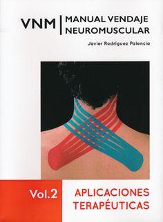 Manual de vendaje neuromuscular / Javier Rodríguez Palencia
