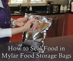 How to Seal Food in Mylar Food Storage Bags Homesteading - The Homestead Survival . Prepper Food, Survival Food, Survival Prepping, Best Emergency Food, Emergency Food Storage, Manchester United, Real Madrid, Barcelona, Long Term Food Storage
