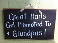 Great Dads get promoted to Grandpas sign wood by trimblecrafts, $9.99
