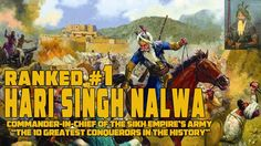 "Why Sikh Warrior ""Hari Singh Nalwa"" tops the list of Top Ten World Conqu..."