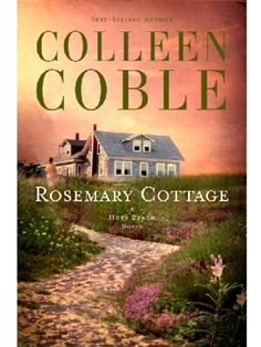 rosemary cottage by colleen coble - hope beach series #2