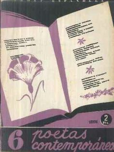 Seis poetas contemporáneos / por Vicente G. Montero - Madrid : Publicaciones Españolas, 1953