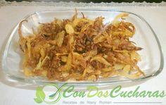 ConDosCucharas.com Cebolla Frita - ConDosCucharas.com Carne, Shrimp, Vegan Recipes, Appetizers, Chicken, Food, Appetizer Recipes, Burgers, Meals