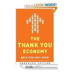 The Thank You Economy — Gary Vaynerchuk ( $9.68 )