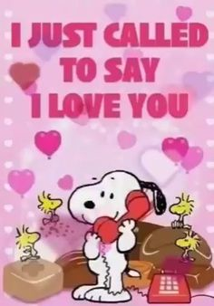 "Snoopy: I just called to say ""I love you"" (Stevie Wonder) I Love You Pictures, Love You Gif, I Love You Quotes, Say I Love You, Love Images, My Love, Snoopy I Love You, Happy Snoopy, I Love You Funny"