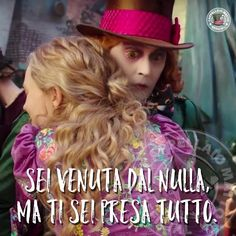 *****I've found you finding nice things, stop looking Mad Hatter Quotes, Jonny Deep, Tumblr Quotes, Super Quotes, Alice In Wonderland, Decir No, Best Quotes, Best Friends, Love