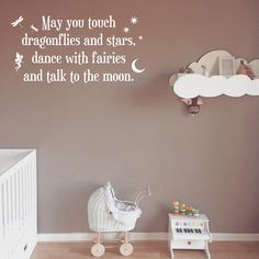 Wall Decal, Nursery Quote, May you touch dragonflies and stars, Baby's bedroom, New Baby Gift, Baby Shower, Nursery Decals, Nursery Stickers by AdnilCreations on Etsy https://www.etsy.com/se-en/listing/202770727/wall-decal-nursery-quote-may-you-touch