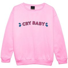CRY BABY SWEATER ($24) ❤ liked on Polyvore featuring tops, melanie martinez, crybaby, long sleeves and pink