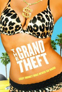The Grand Theft 2011