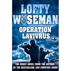The debut novel from legendary SAS Survival Guide author Lofty Wiseman.• Test your wits at key points in the story to see if you'd surviv...feb16