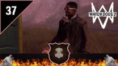Watch Dogs 2 Gameplay Deutsch PS4 [37] - Zerstörungswut - Let's play