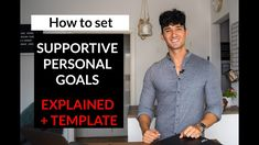 Supportive Personal Goals (My Process for Achieving Goals)