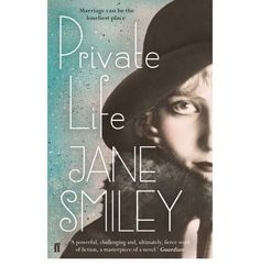 Private Life : Paperback : Jane Smiley : 9780571258758