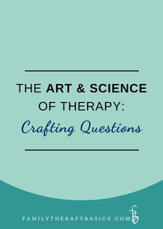 For this week's video chat, Dr. AnnaLynn Schooley returns to discuss therapy questions as an intentional craft, and she covers four basic question types: single answer, open, closed, relational, and circular.
