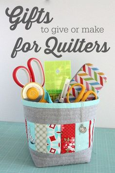 Over 50 ideas of gifts to make or give to Quilters