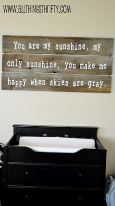 Used to sing this to my son when he was a toddler every day....he is 25 now and is still my sunshine :)