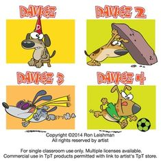 When you don't want to be gender specific, dogs and other animals for that matter are a great way to enhance your classroom projects.  Dawgz 1-4 includes 72 unique cartoon images of dogs from Volumes 1-4 in a variety of humorous situations that will definitely elicit smiles from your students.