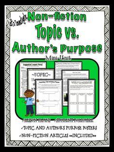 Investigating Author's Purpose vs. Topic Mini-Unit.  Includes non-fiction articles to go with activity.  $