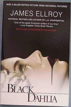 James Ellroy -- Black Dahlia
