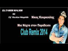 Nikos Kourkoulis-Mia nuxta Sto paradiso (DjTasos Malios Ft DjKwstas Mayridis Club Remix 2014) - YouTube Dj, Club, Music, Youtube, Musica, Musik, Muziek, Music Activities, Youtubers