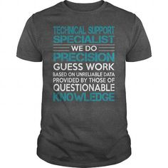 Awesome Tee For Technical Support Specialist T Shirts, Hoodies. Get it now ==► https://www.sunfrog.com/LifeStyle/Awesome-Tee-For-Technical-Support-Specialist-100528747-Dark-Grey-Guys.html?41382 $22.99